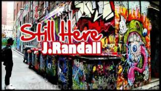 j. randall - still here lyrics new