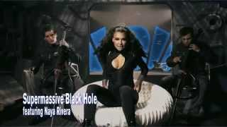 Supermassive Black Hole - 2CELLOS feat. Naya Rivera (Preview)