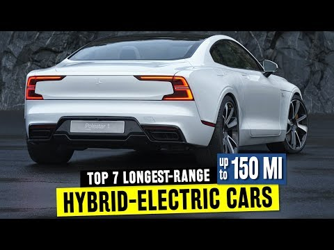 7 Hybrid Cars W/ Long Battery-Electric Range: Feat. 2019 Polestar One PHEV