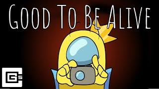 Musik-Video-Miniaturansicht zu Good To Be Alive Songtext von CG5