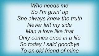 Joe Nichols - An Old Friend Of Mine Lyrics