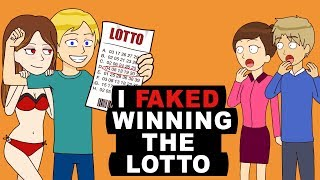 I Faked Winning The Lotto To Impress Other People