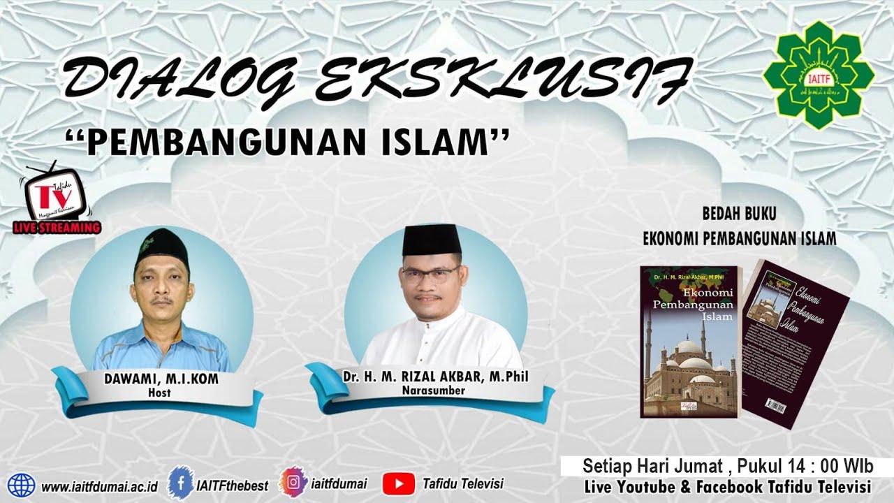 BEDAH BUKU EKONOMI PEMBANGUNAN ISLAM ( PART 3 )