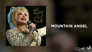 Dolly Parton - Mountain Angel (Live and Well Audio)