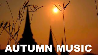 2 Hours of Autumn Music & autumn Music Instrumental Video