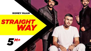 Straight Way (Official Video)| Romey Maan | Sulfa | Ikjot | Latest Punjabi Song 2020 | Speed Records