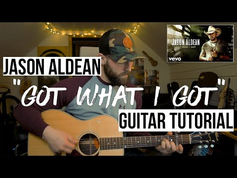 Got What I Got - Jason Aldean (Guitar Tutorial + Chords)