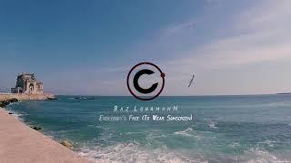 Baz Luhrmann - Everybody's Free (To Wear Sunscreen)