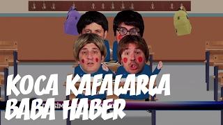 Koca Kafalarla Baba Haber - Dersimiz Insan Haklari