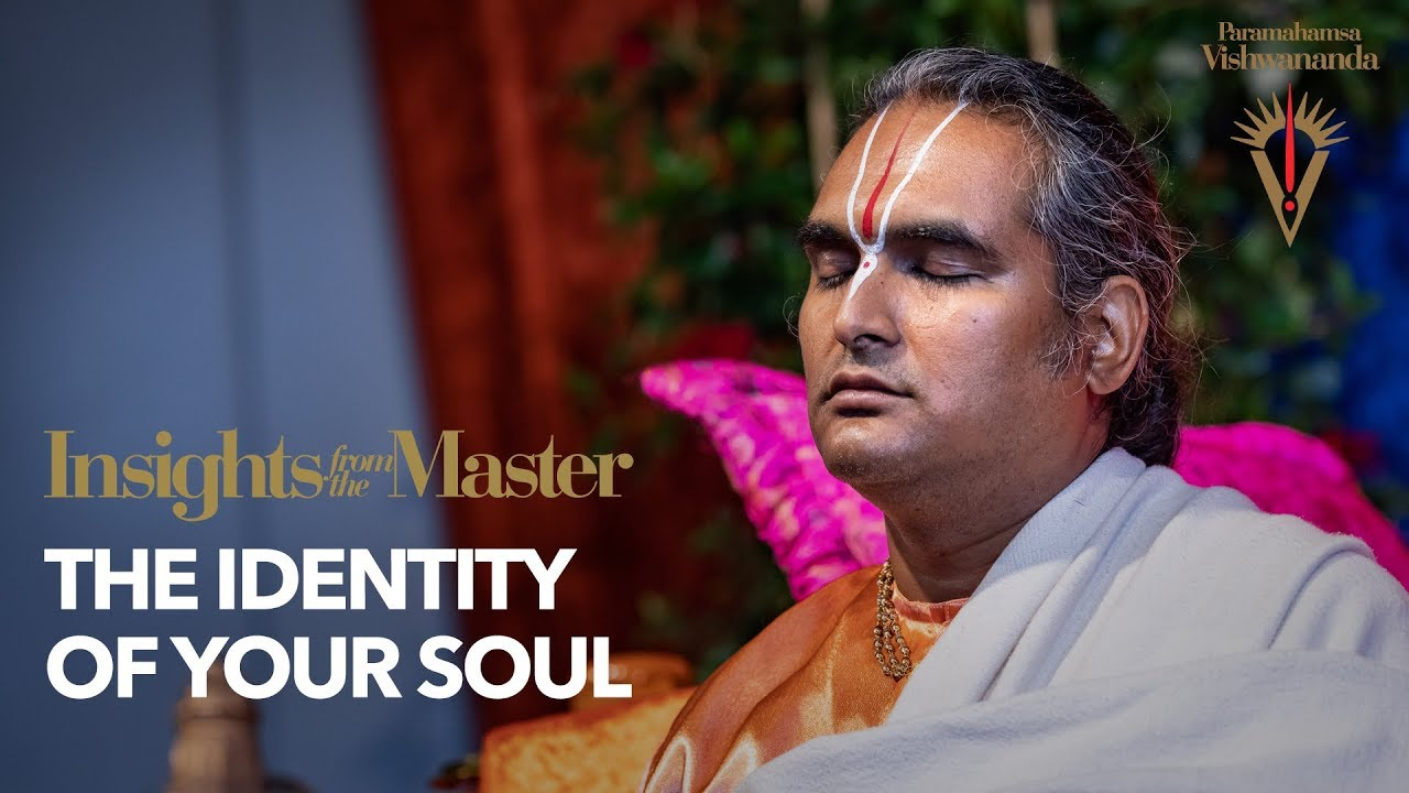 The Identity of Your Soul | Insights from the Master