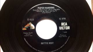 Paper Mansions , Dottie West , 1967