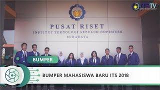 Bumper Mahasiswa Baru ITS 2018