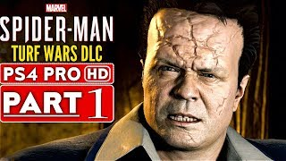 SPIDER-MAN PS4 Turf Wars DLC Gameplay Walkthrough Part 1  - No Commentary (SPIDERMAN PS4)