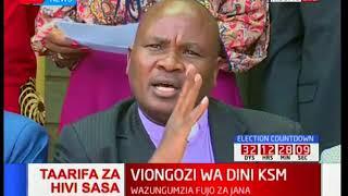 Viongozi wa dini Kisumu wazungumzia fujo zilizofanyika Kisumu