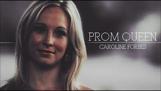 ►CAROLINE FORBES II Prom Queen