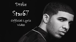DRAKE -STAR67  Lyrics ..(If you're read...!)