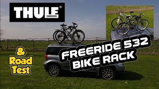 Fitting Thule Freeride 532 Bike Rack. roof rack mounted review and road test