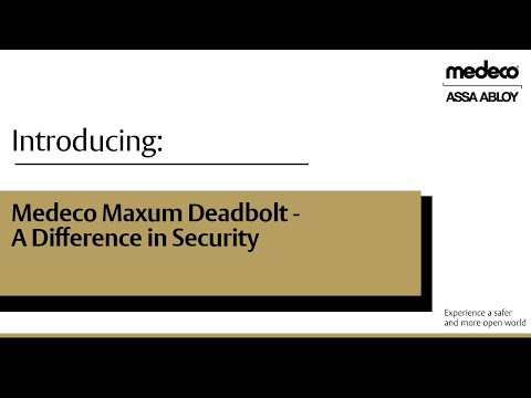Medeco Maxum Deadbolt, A Difference In Security