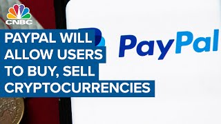 PayPal will allow users to buy, sell cryptocurrencies, including bitcoin