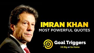 Imran Khans Most Powerful Quotes | Goal Triggers