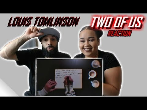 TWO OF US - LOUIS TOMLINSON | REACTION