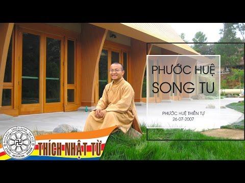 Phước Huệ song tu (26/07/2007)