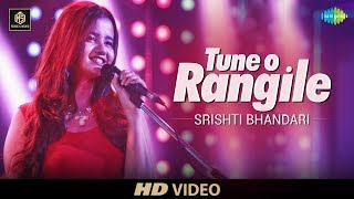 Tune O Rangile Srishti Bhandari Cover Version Old Is Gold High Quality Mp3