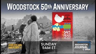 Woodstock 50th Anniversary - History and Call-in Program