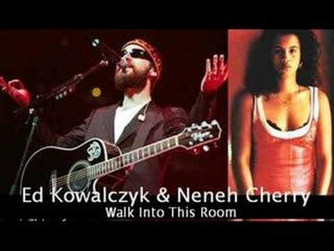 Walk into This Room (Song) by Edward Kowalczyk and Neneh Cherry