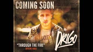 Through the Fire - DRIGO