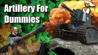 WoT || Artillery For Dummies