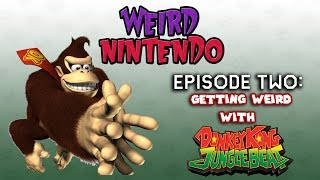 Weird Nintendo - Ep. 2: Getting Weird with Donkey Kong Jungle Beat!