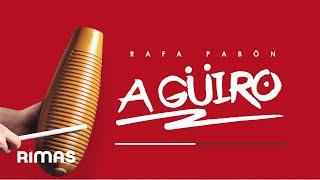 A' Güiro - Rafa Pabön
