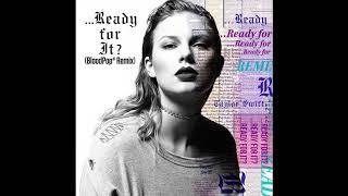 Taylor Swift   …Ready For It? (BloodPop® Remix) (Audio)