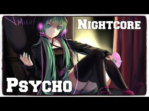 「Nightcore」→ Psycho (Post Malone Feat. Ty Dolla $ign) (Lyrics)