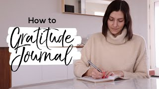 How to Start a Gratitude Journal You'll Actually Keep