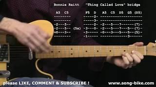 """""""Thing Called Love"""" by Bonnie Raitt/John Hiatt : 365 Songs For Guitar !!"""