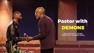 Pastors with Demons    Prophet Passion Java & Bishop Noel Jones