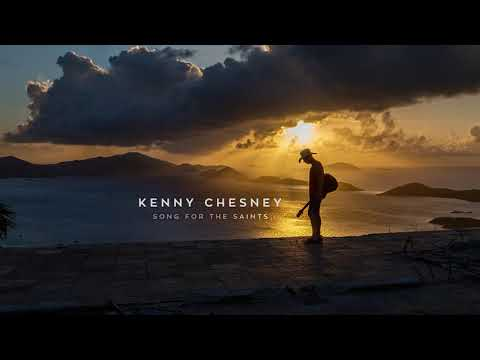 Kenny Chesney - Song For The Saints (Official Audio) - Kenny Chesney