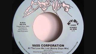 All The Love We Lost   -  Vass Corporation