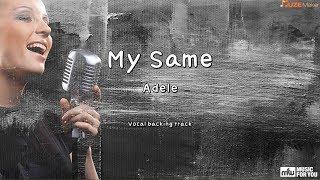 My Same - Adele (Instrumental & Lyrics)