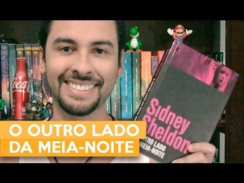 O OUTRO LADO DA MEIA-NOITE Sidney Sheldon | Admirável Leitor