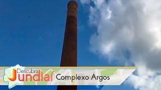 Descubra Jundiaí: Complexo Argos