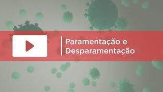 Paramentação e desparamentação na limpeza terminal