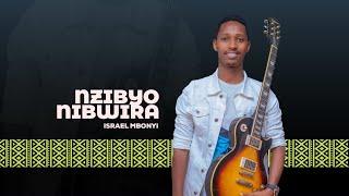 Israel MBONYI   NZIBYO NIBWIRA