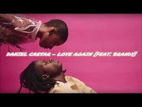 Brandy  Daniel Caesar Love Again
