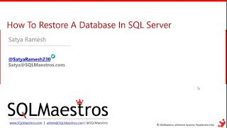 How To Restore A Database in SQL Server by Satya Ramesh