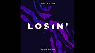 NEW Thomas Oliver Losin