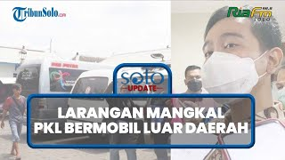 Swab Antigen Tak Berlaku! Wali Kota Gibran Larang PKL Bermobil Luar Daerah Mangkal di Solo
