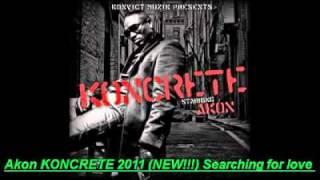 AKON - SEARCHING FOR LOVE - KONCRETE 2011